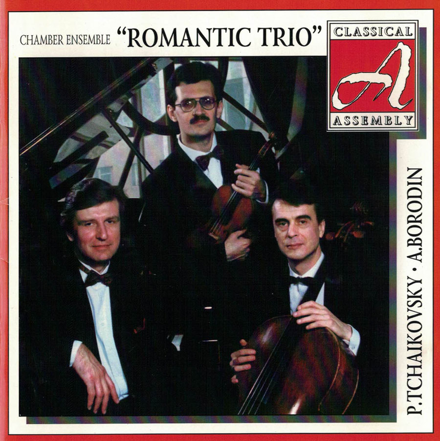 Romantic Trio - P. Tchaikovsky - A. Borodin